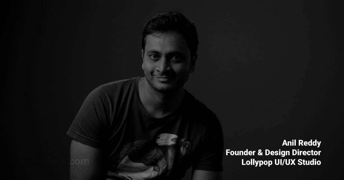 design director anil reddy was confident and followed his passion founded lollypop