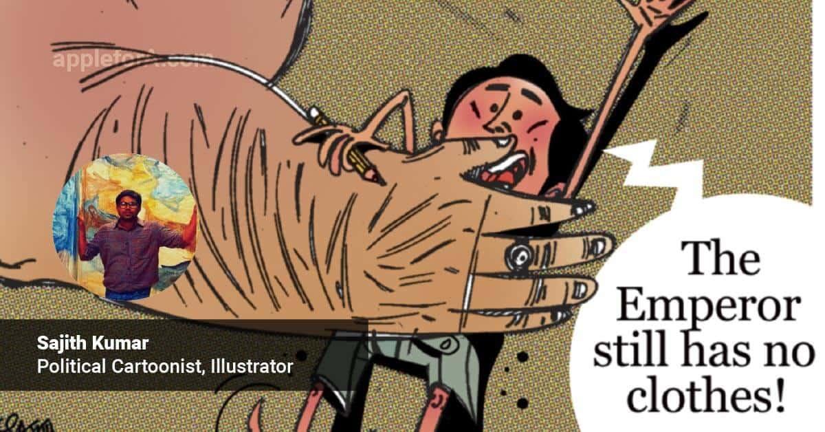 Political Cartoonist Illustrator sajith kumar's cartoon the emperor still has no clothes